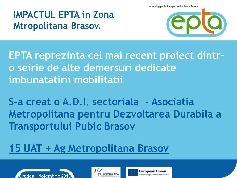 IMPACTUL EPTA in Zona Mtropolitana Brasov.