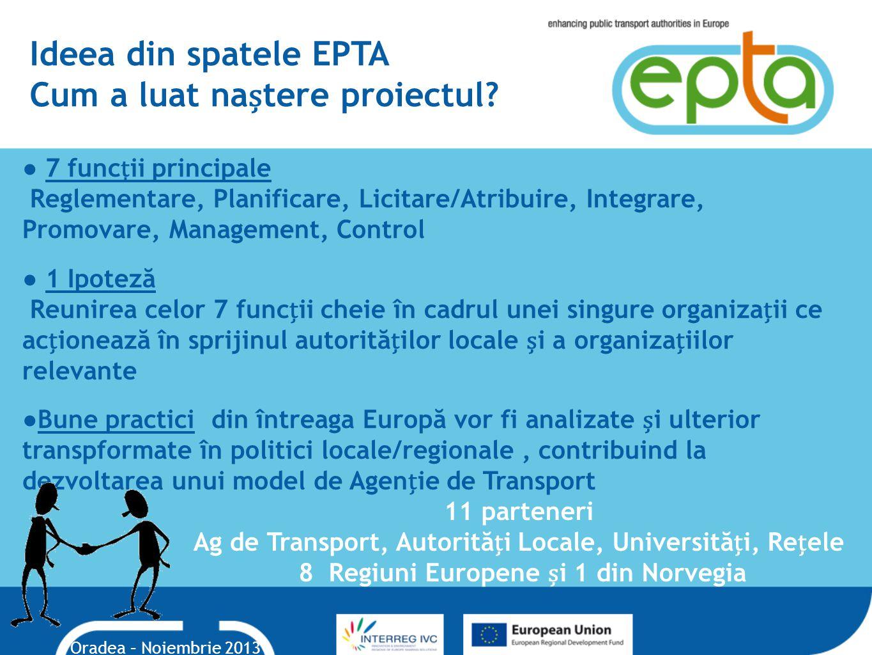Ideea din spatele EPTA Cum a luat naștere proiectul