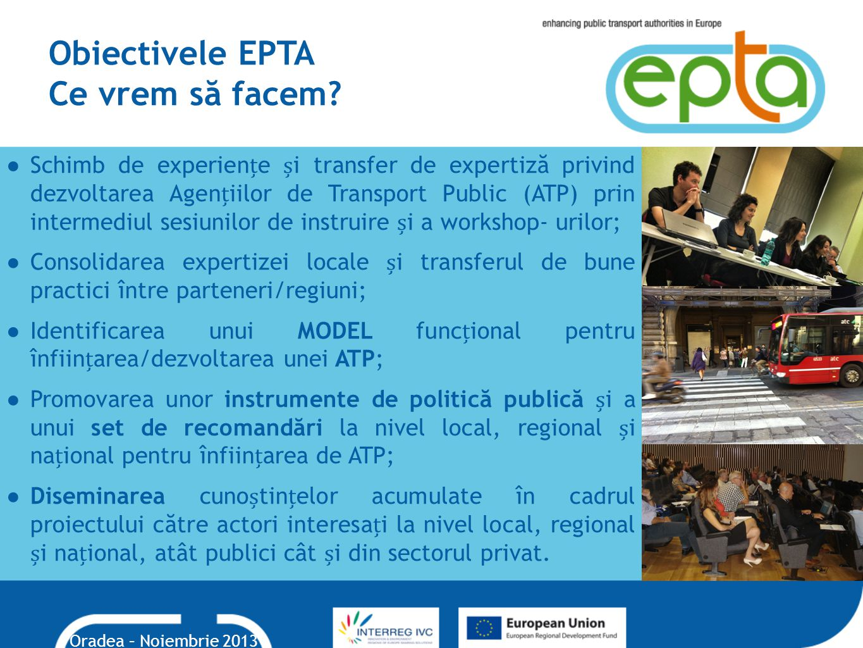 Obiectivele EPTA Ce vrem să facem