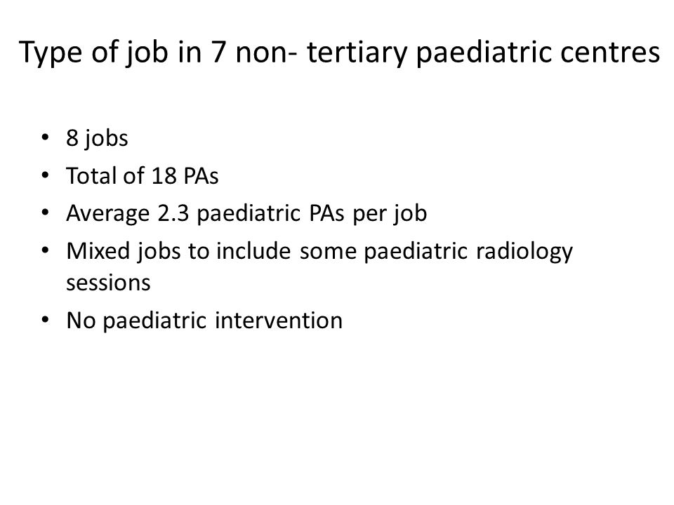 Type of job in 7 non- tertiary paediatric centres