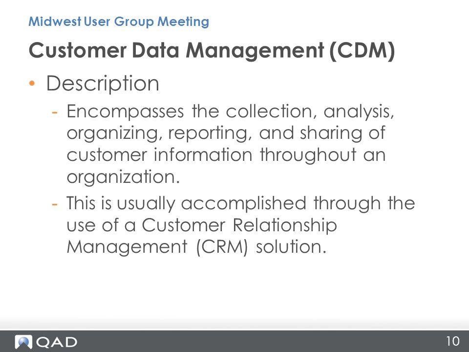 Customer Data Management (CDM)