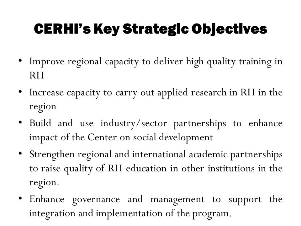 CERHI's Key Strategic Objectives