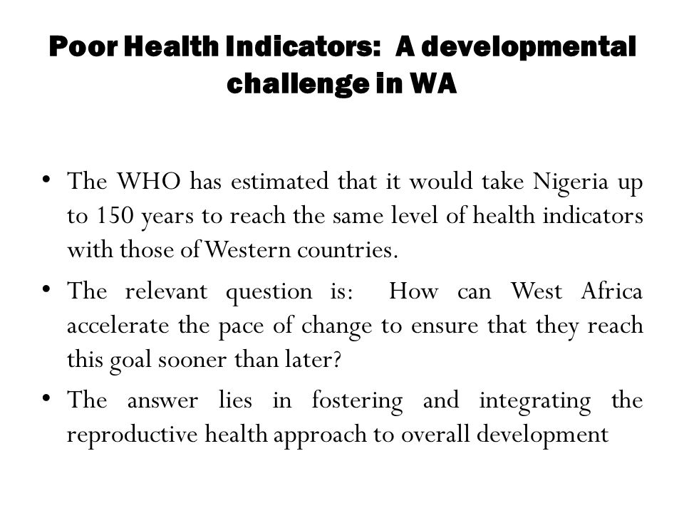 Poor Health Indicators: A developmental challenge in WA
