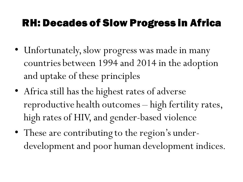 RH: Decades of Slow Progress in Africa