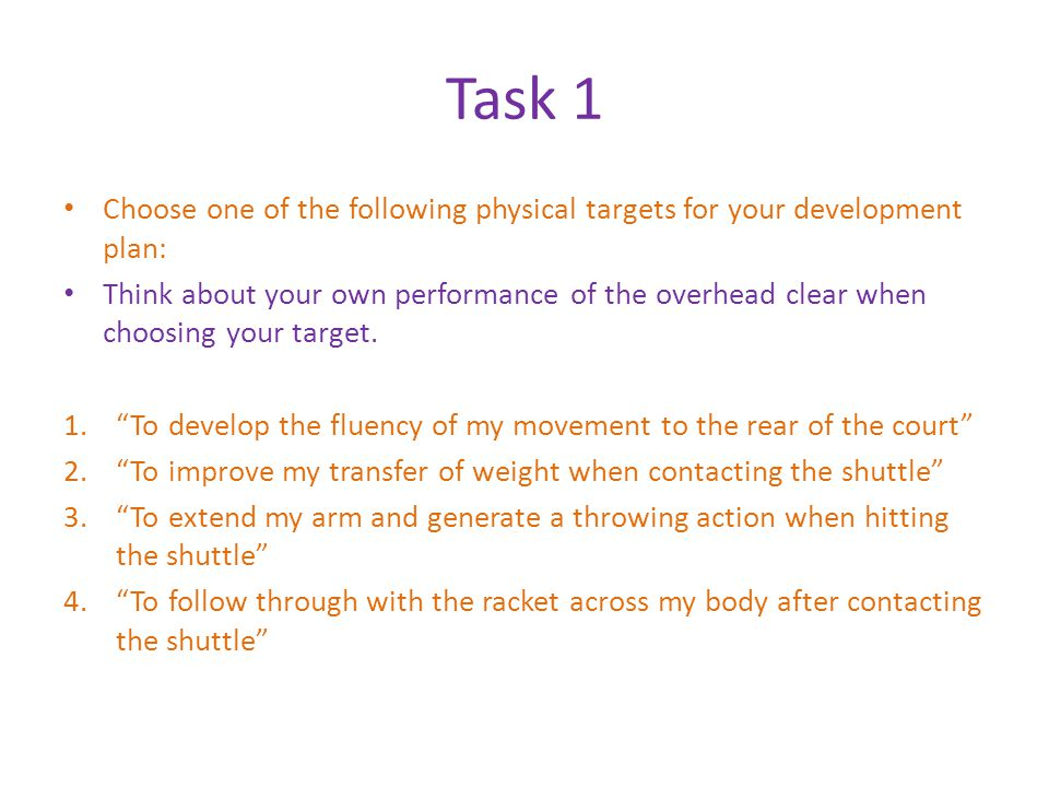 Task 1 Choose one of the following physical targets for your development plan: