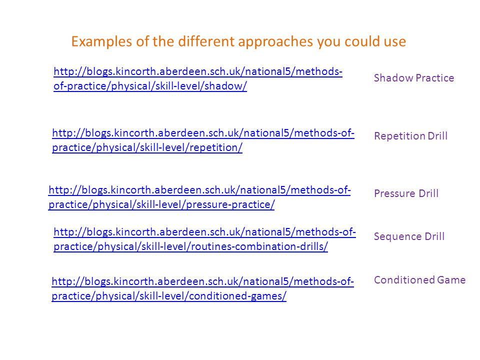 Examples of the different approaches you could use
