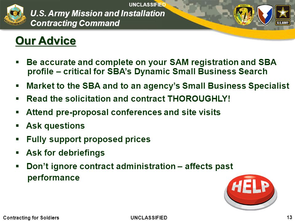 Our Advice Be accurate and complete on your SAM registration and SBA