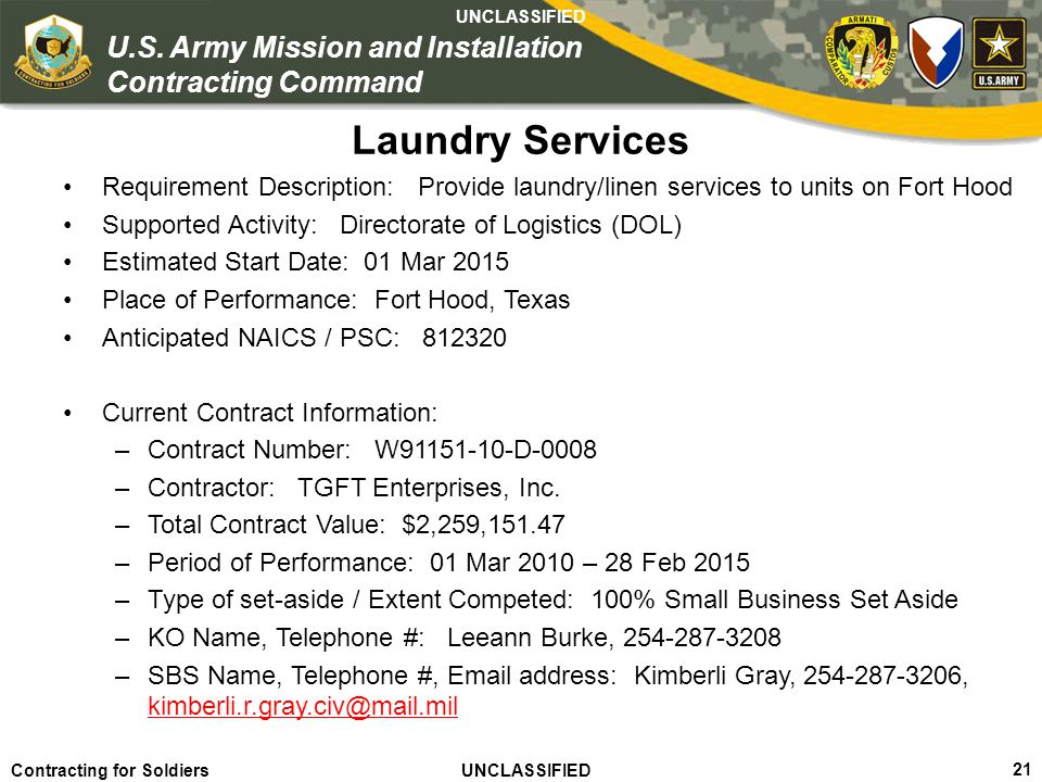 Laundry Services Requirement Description: Provide laundry/linen services to units on Fort Hood.
