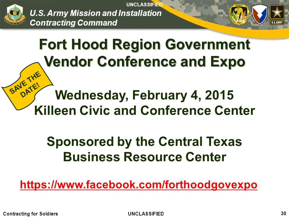 Fort Hood Region Government Vendor Conference and Expo Wednesday, February 4, 2015 Killeen Civic and Conference Center Sponsored by the Central Texas Business Resource Center