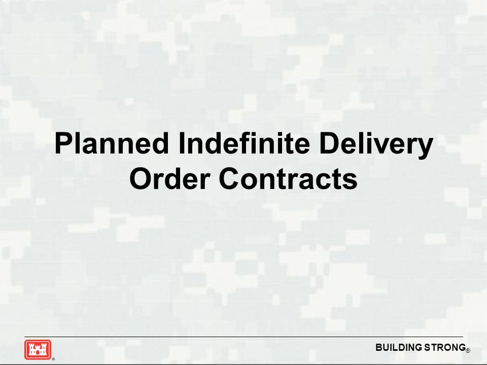 Planned Indefinite Delivery Order Contracts