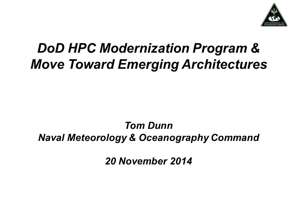 DoD HPC Modernization Program & Move Toward Emerging Architectures