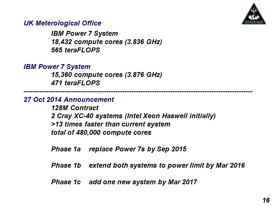 UK Meterological Office IBM Power 7 System 18,432 compute cores (3