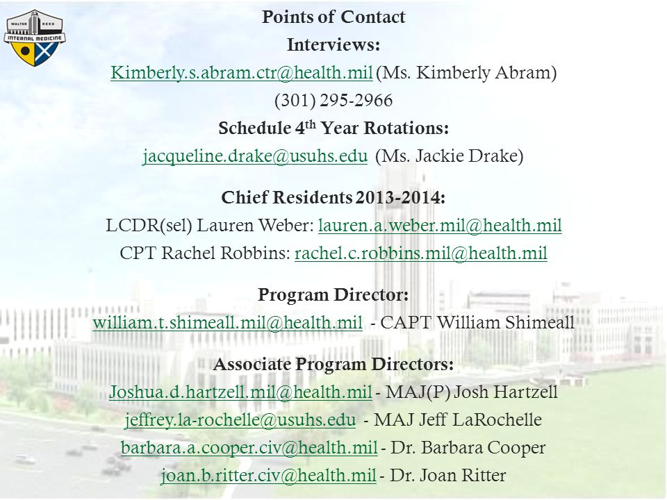 Points of Contact Interviews: Kimberly. s. abram. ctr@health. mil (Ms