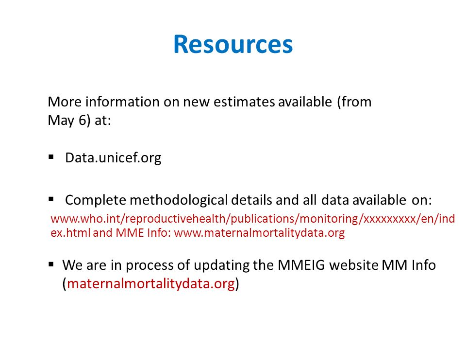 Resources More information on new estimates available (from May 6) at: