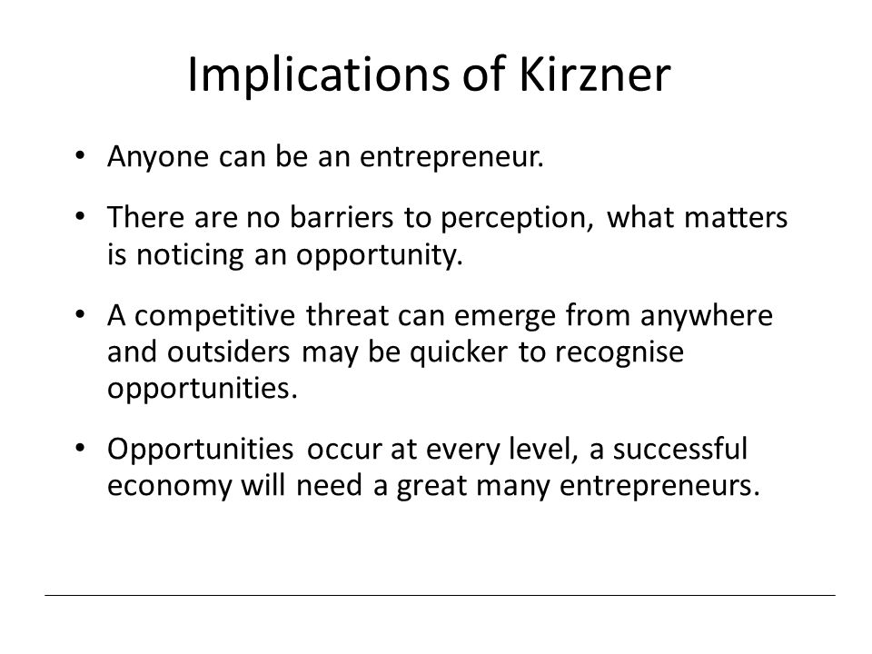 Implications of Kirzner