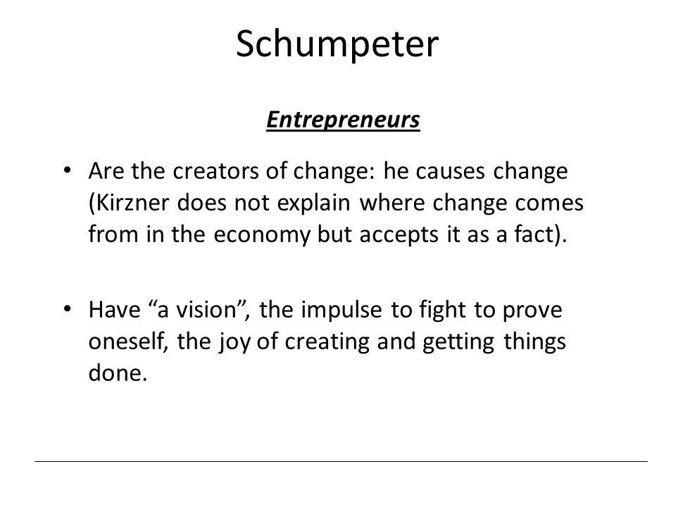 Schumpeter Entrepreneurs