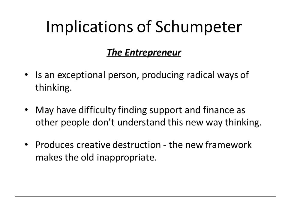 Implications of Schumpeter