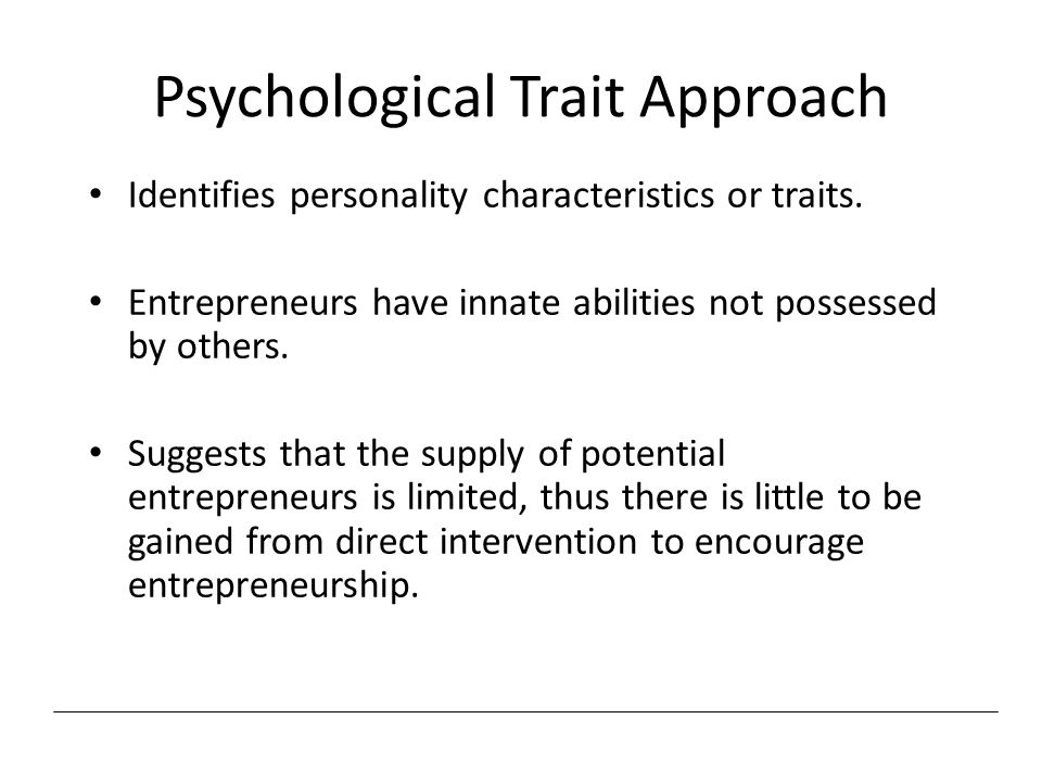 Psychological Trait Approach