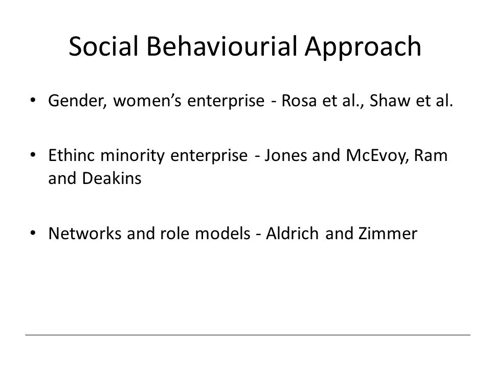Social Behaviourial Approach