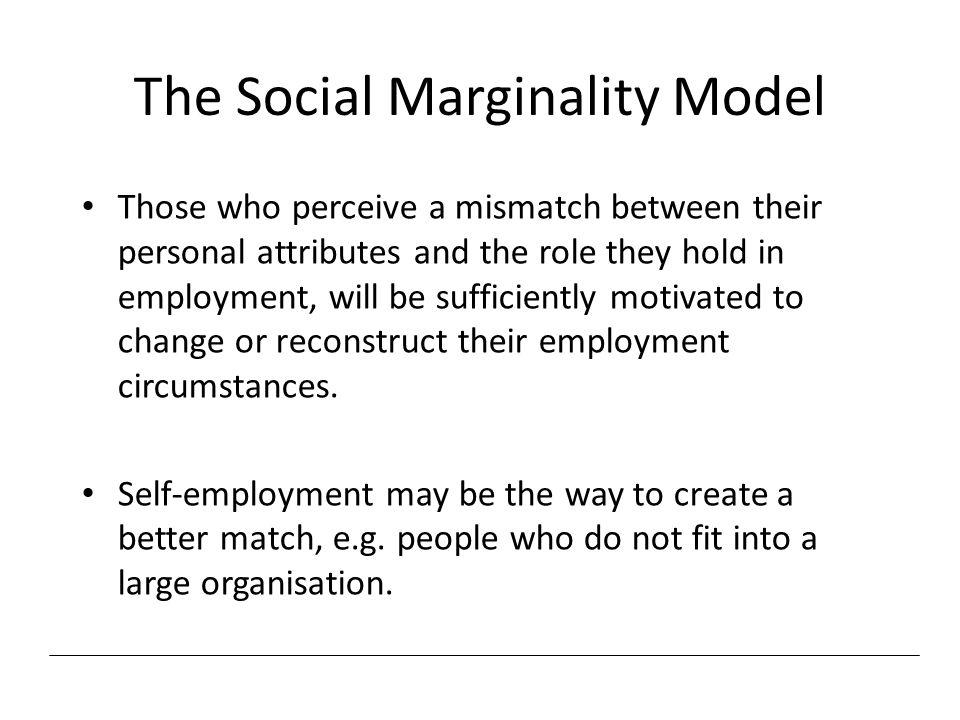 The Social Marginality Model