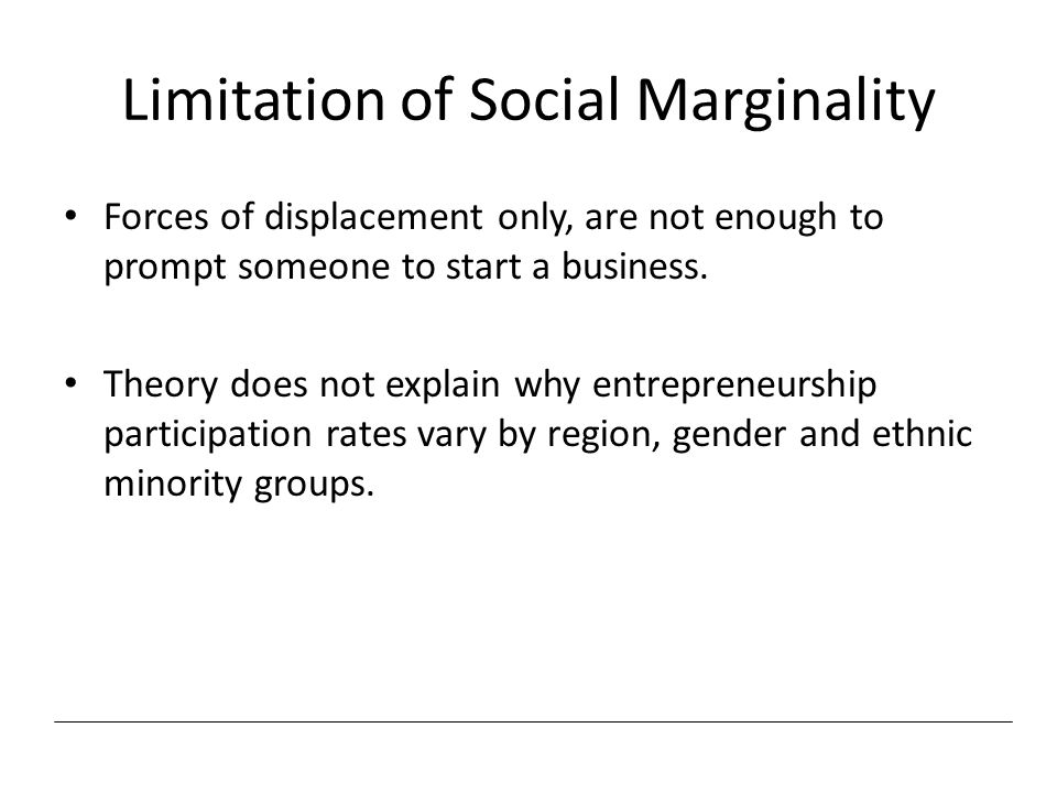 Limitation of Social Marginality