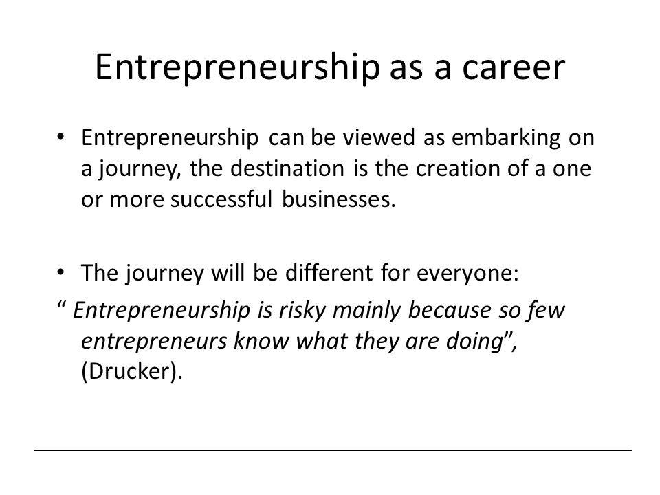 Entrepreneurship as a career