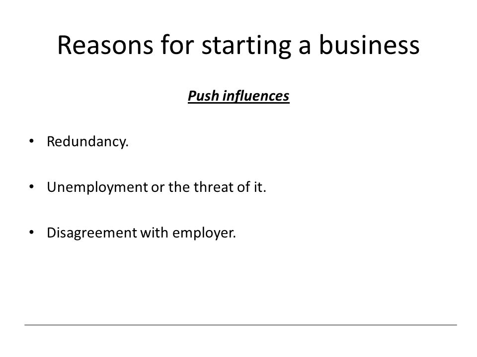 Reasons for starting a business
