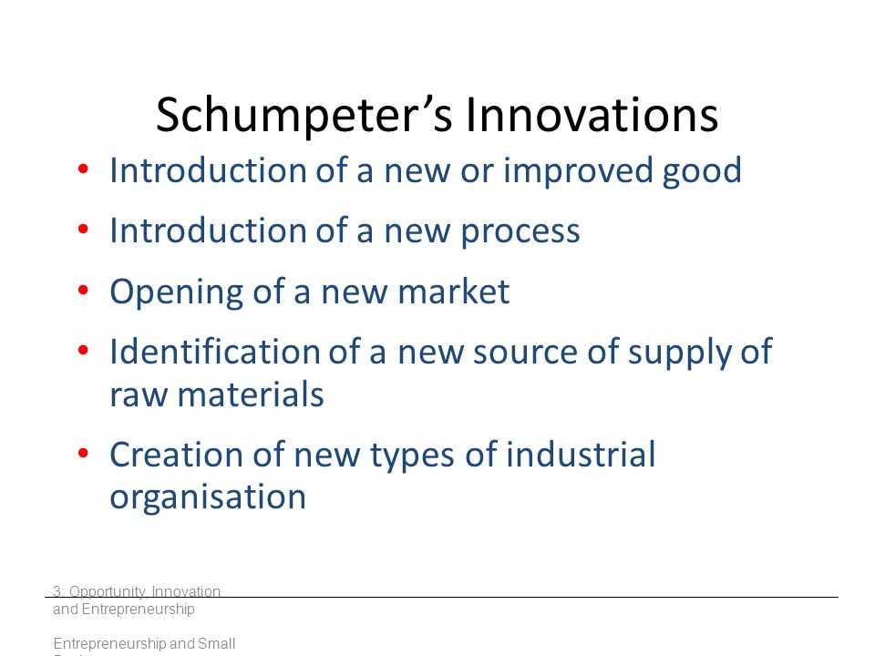 Schumpeter's Innovations