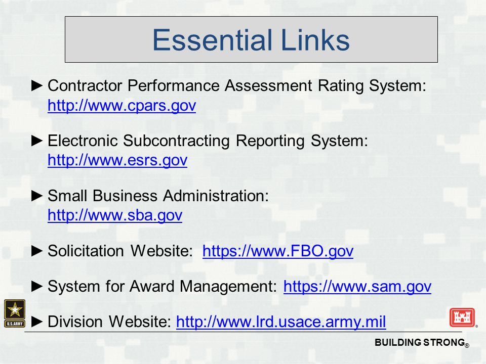 Essential Links Contractor Performance Assessment Rating System: http://www.cpars.gov.