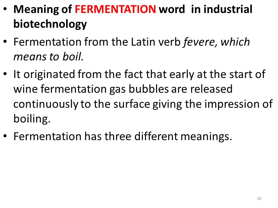 Meaning of FERMENTATION word in industrial biotechnology