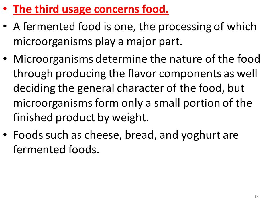 The third usage concerns food.