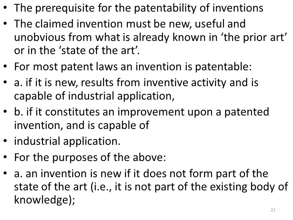 The prerequisite for the patentability of inventions