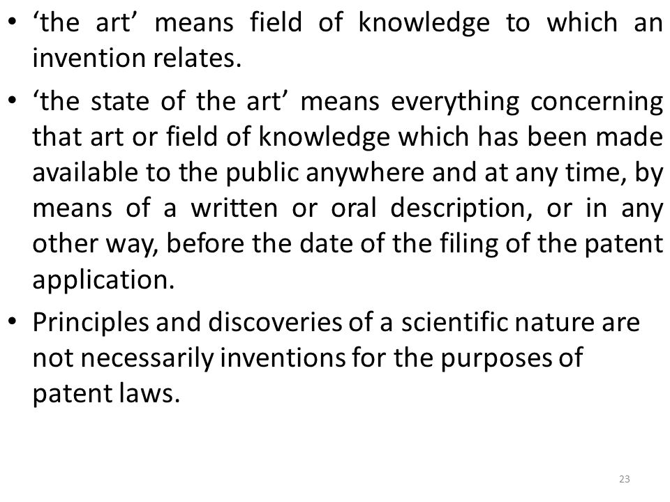 'the art' means field of knowledge to which an invention relates.