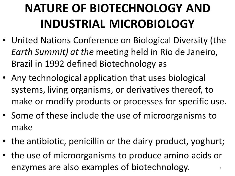 NATURE OF BIOTECHNOLOGY AND INDUSTRIAL MICROBIOLOGY