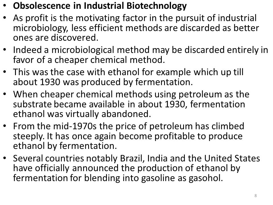 Obsolescence in Industrial Biotechnology
