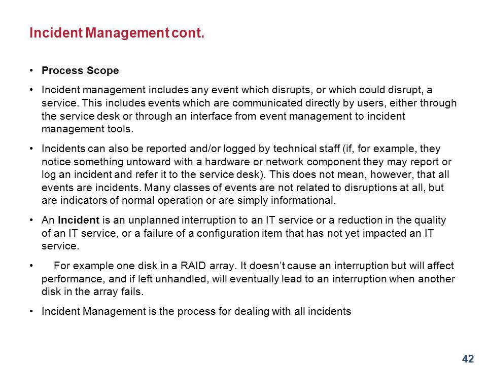Incident Management cont.