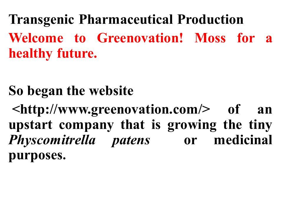 Transgenic Pharmaceutical Production