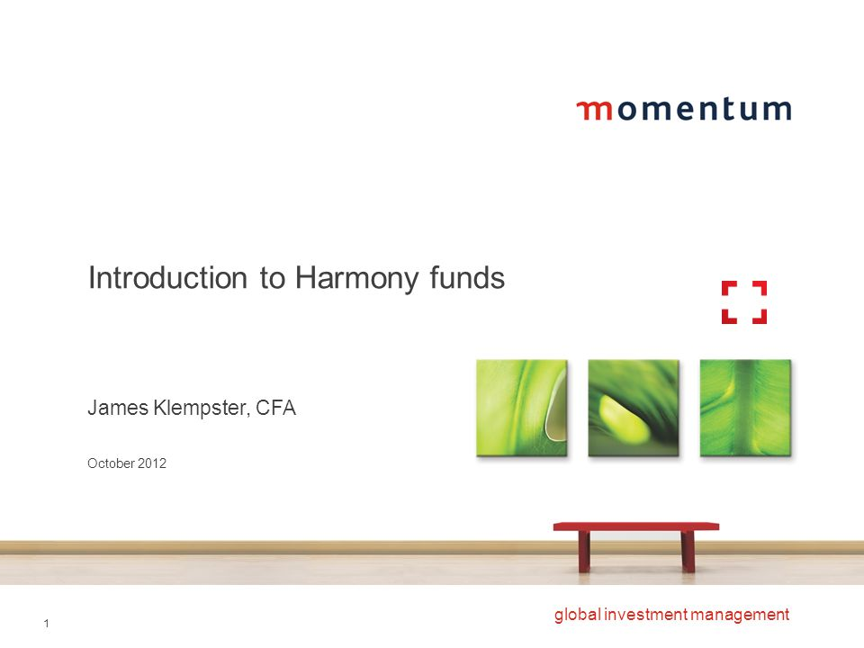 Introduction to Harmony funds