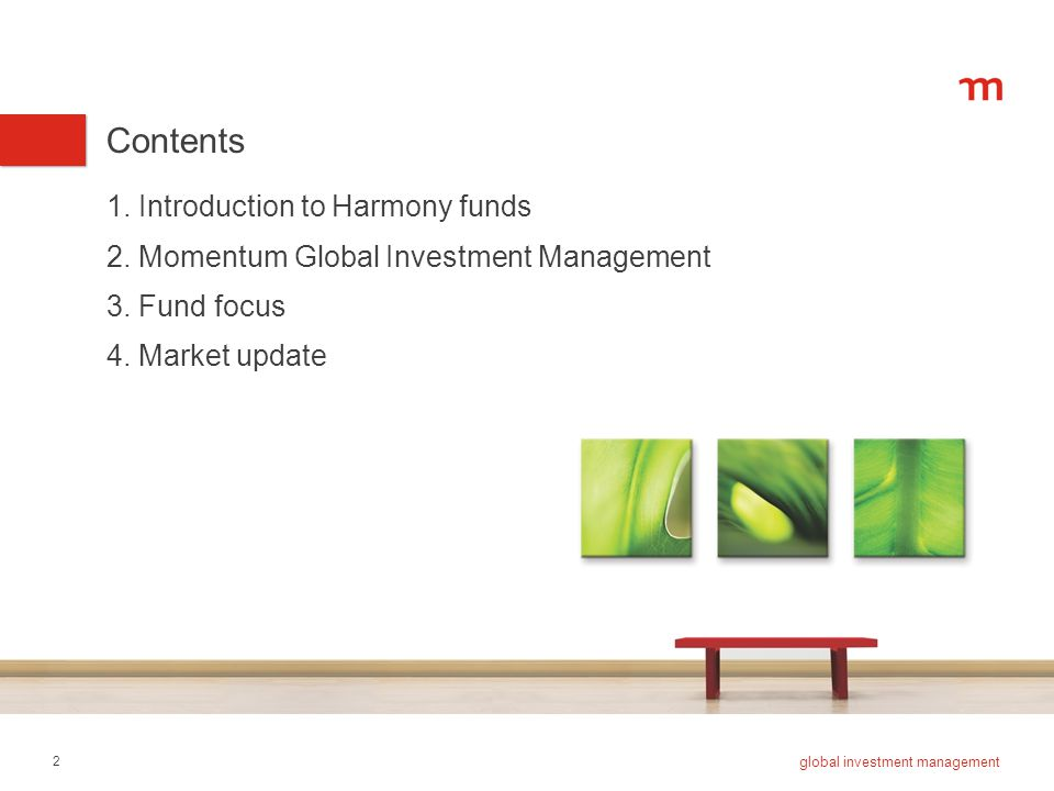 1. Introduction to Harmony funds 2