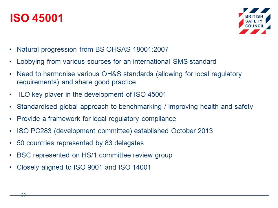 ISO 45001 Natural progression from BS OHSAS 18001:2007