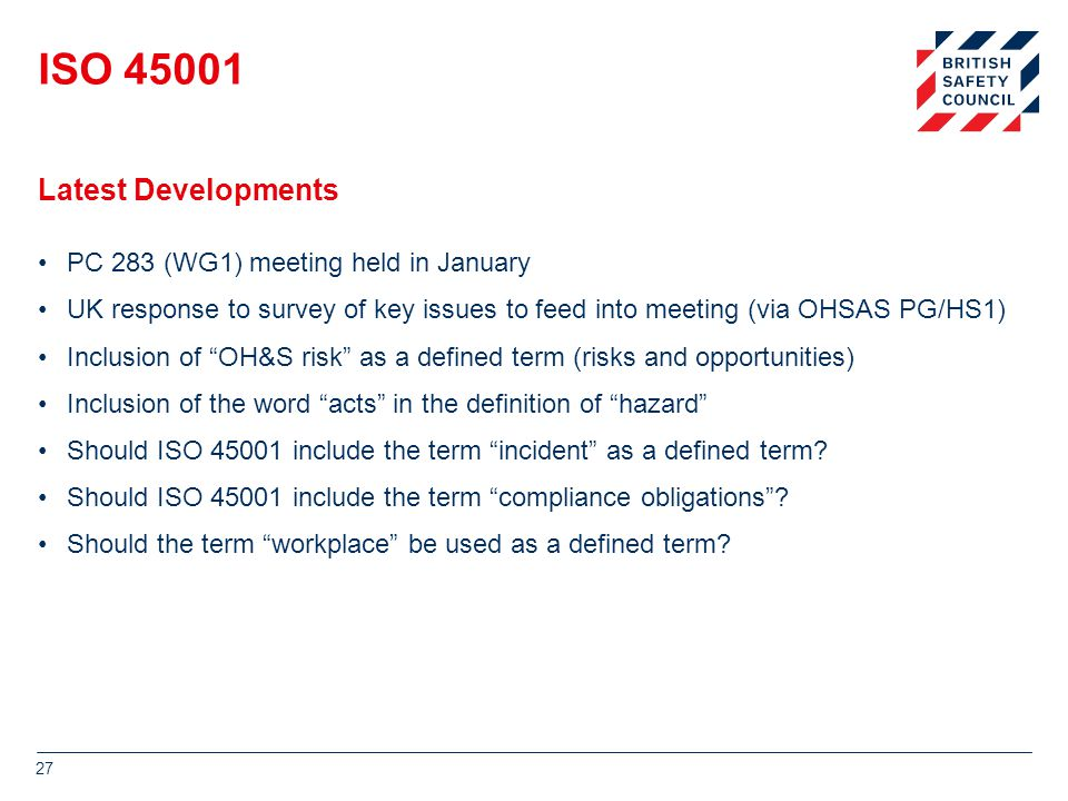 ISO 45001 Latest Developments PC 283 (WG1) meeting held in January