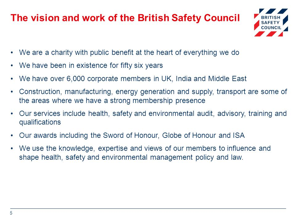 The vision and work of the British Safety Council
