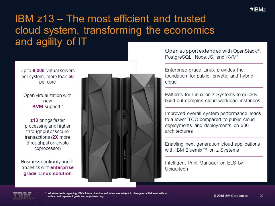 IBM z13 – The most efficient and trusted cloud system, transforming the economics and agility of IT