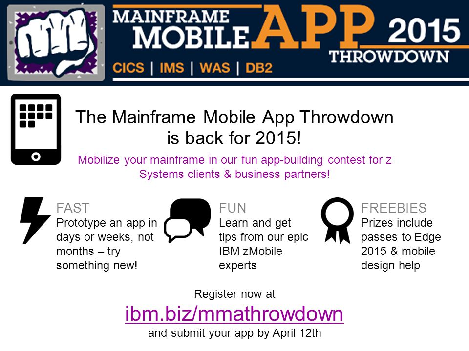 The Mainframe Mobile App Throwdown is back for 2015!
