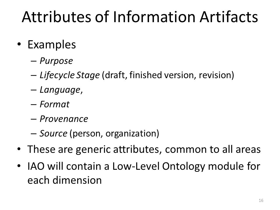 Attributes of Information Artifacts