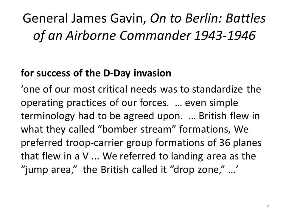 General James Gavin, On to Berlin: Battles of an Airborne Commander 1943-1946