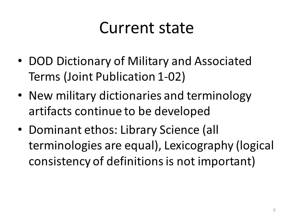 Current state DOD Dictionary of Military and Associated Terms (Joint Publication 1-02)