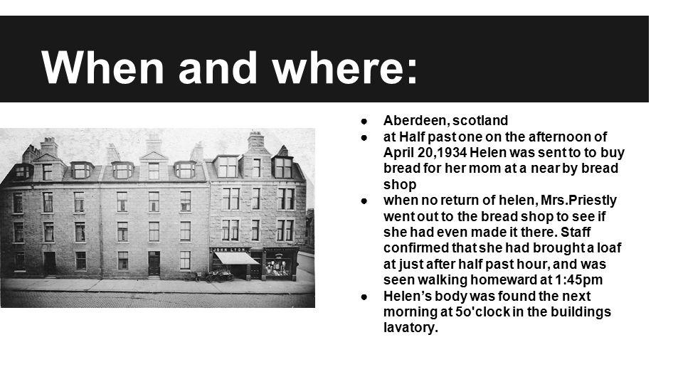 When and where: Aberdeen, scotland