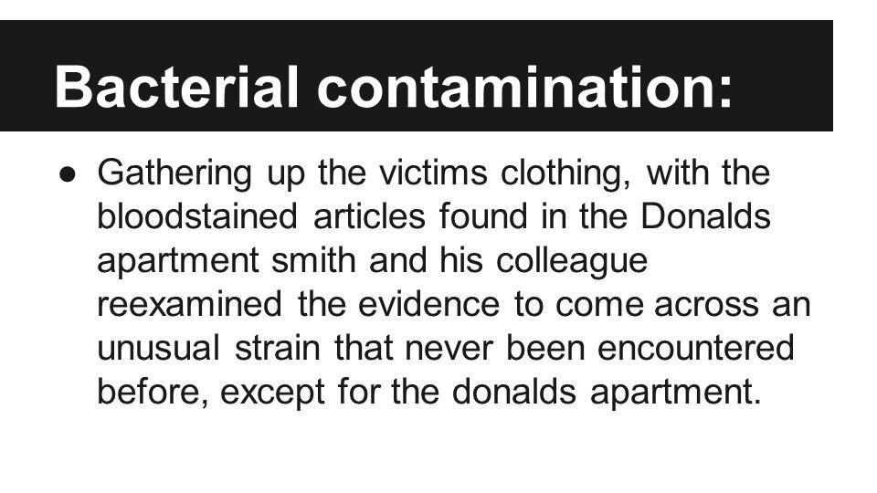 Bacterial contamination: