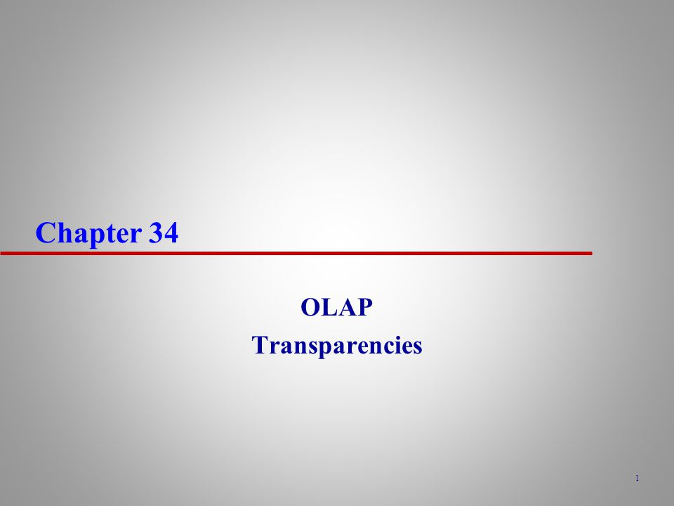 Chapter 34 OLAP Transparencies